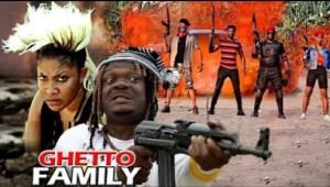 Ghetto Family(kelvin Ikeduba & Angela Okorie)- 2019
